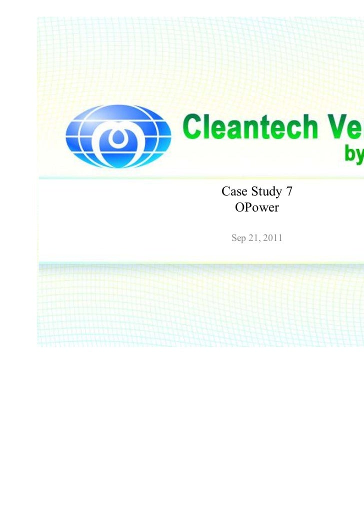 Case Study 7  OPower Sep 21, 2011                ⓒ 2011 insprout Corporation.                           All rights reserved