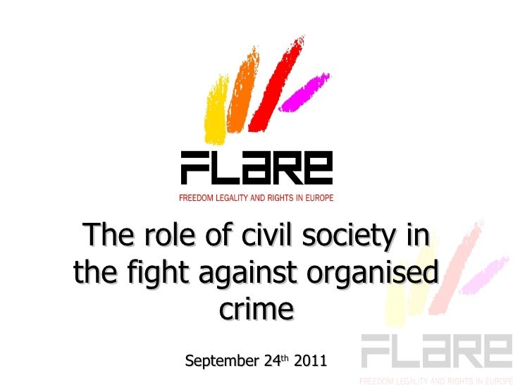 The  role   of   civil   society  in  the   fight   against   organised   crime September  24 th  2011