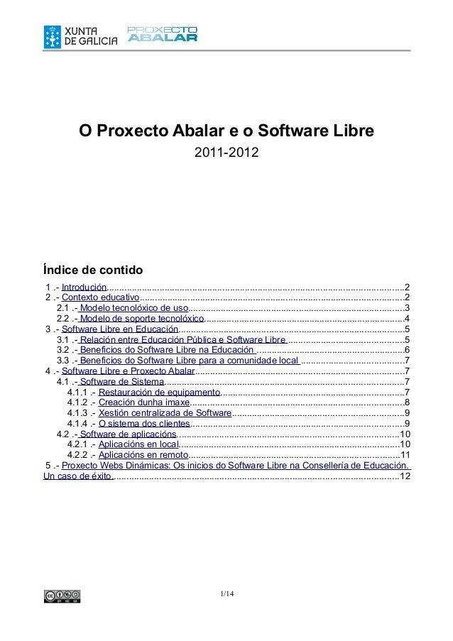 O Proxecto Abalar e o Software Libre                                                       2011-2012Índice de contido1 .- ...
