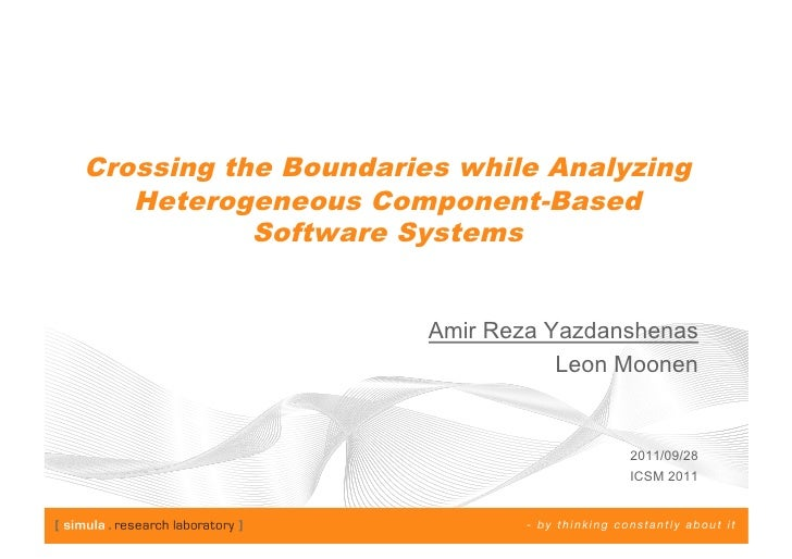 Crossing the Boundaries while Analyzing   Heterogeneous Component-Based           Software Systems                      Am...