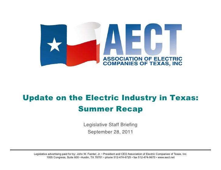 Update on the Electric Industry in Texas:            Summer Recap                                             Legislative ...
