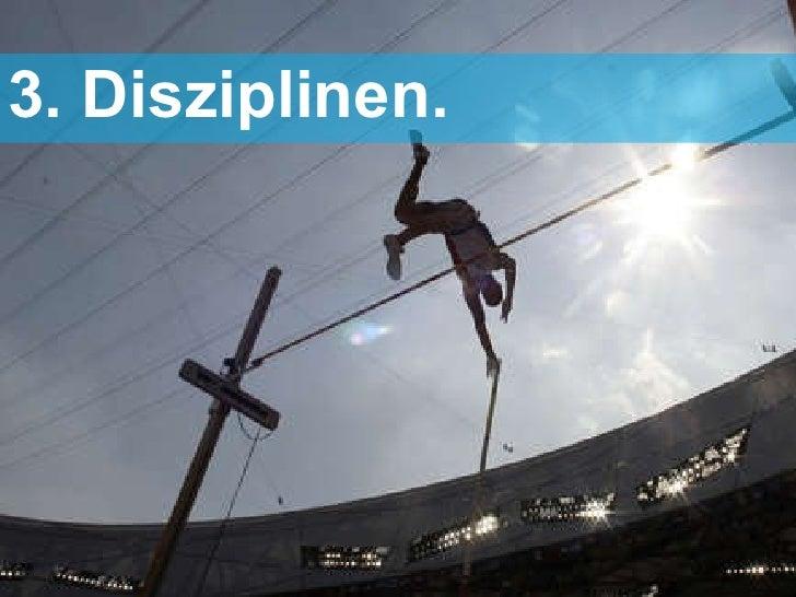 <ul><li>3. Disziplinen. </li></ul>