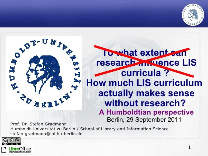 To what extent can research influence LIS curricula ?  How much LIS curriculum actually makes sense without research?  A H...