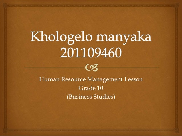 Human Resource Management Lesson Grade 10 (Business Studies)