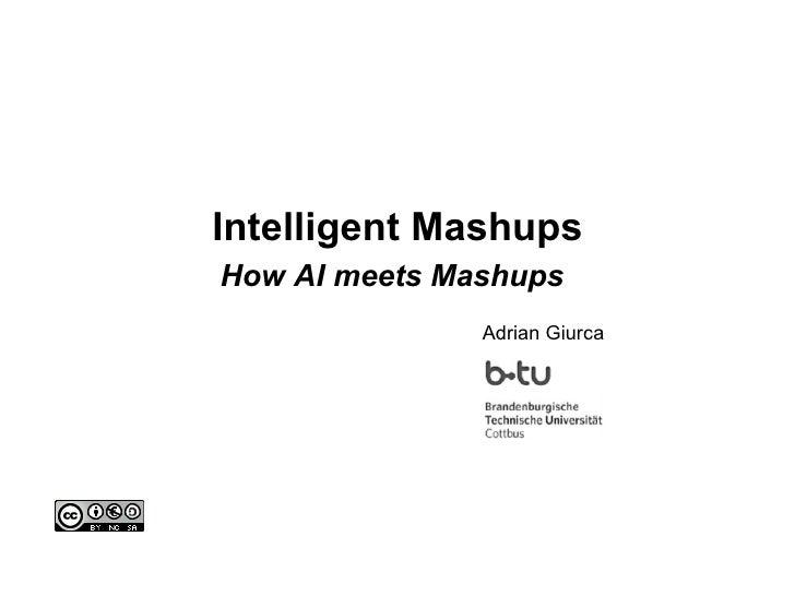 Intelligent Mashups How AI meets Mashups   Adrian Giurca