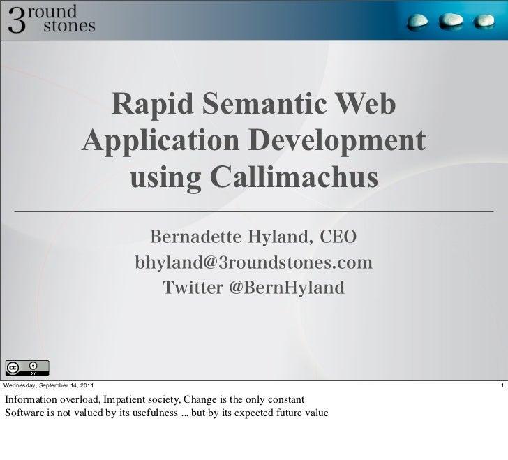 Rapid Semantic Web                        Application Development                          using CallimachusWednesday, Sep...