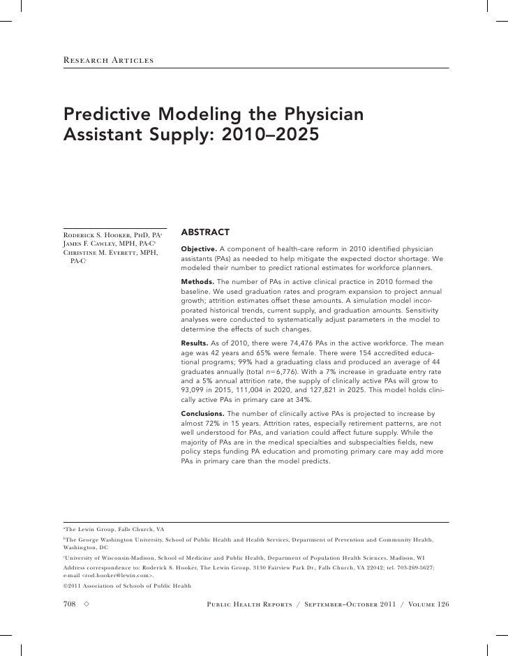 Research ArticlesPredictive Modeling the PhysicianAssistant Supply: 2010–2025Roderick S. Hooker, PhD, PAa             ABST...