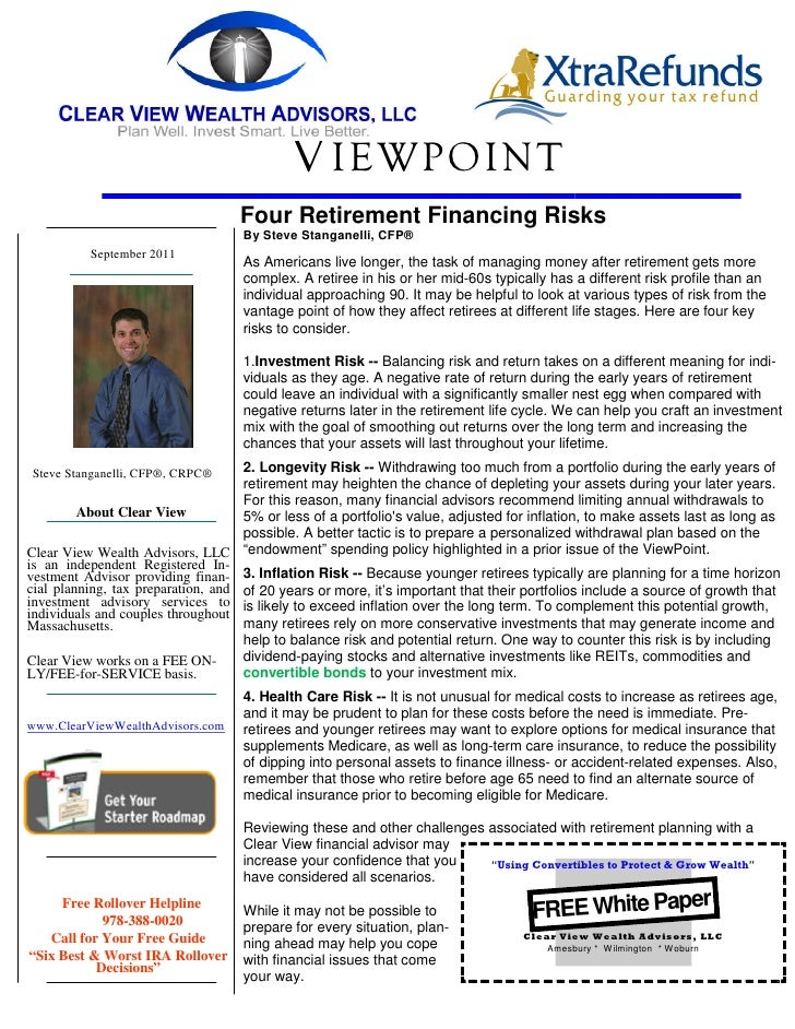 V IEWPOINT                                   Four Retirement Financing Risks                                   By Steve St...