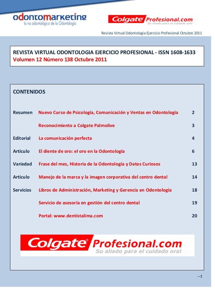 Revista Virtual Odontología Ejercicio Profesional Octubre 2011REVISTA VIRTUAL ODONTOLOGIA EJERCICIO PROFESIONAL - ISSN 160...