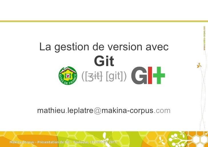 La gestion de version avec                                                 Git                                          ([...