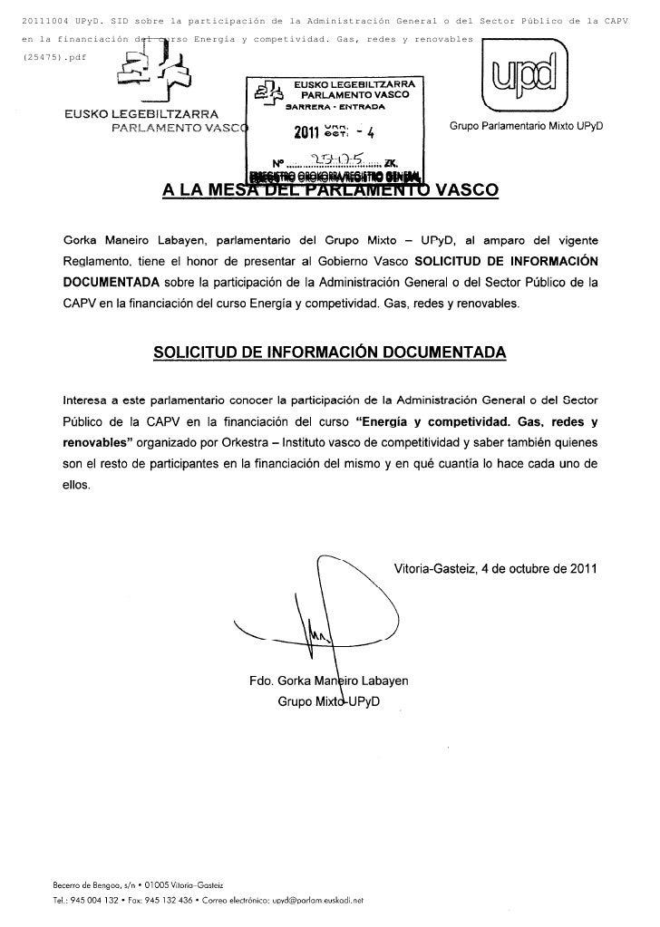 20111004 UPyD. SID sobre la participación de la Administración General o del Sector Público de la CAPVen la financiación d...