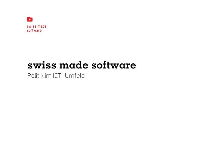 swiss made softwarePolitik im ICT-Umfeld