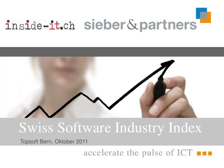 Swiss Software Industry Index<br />Topsoft Bern, Oktober 2011<br />