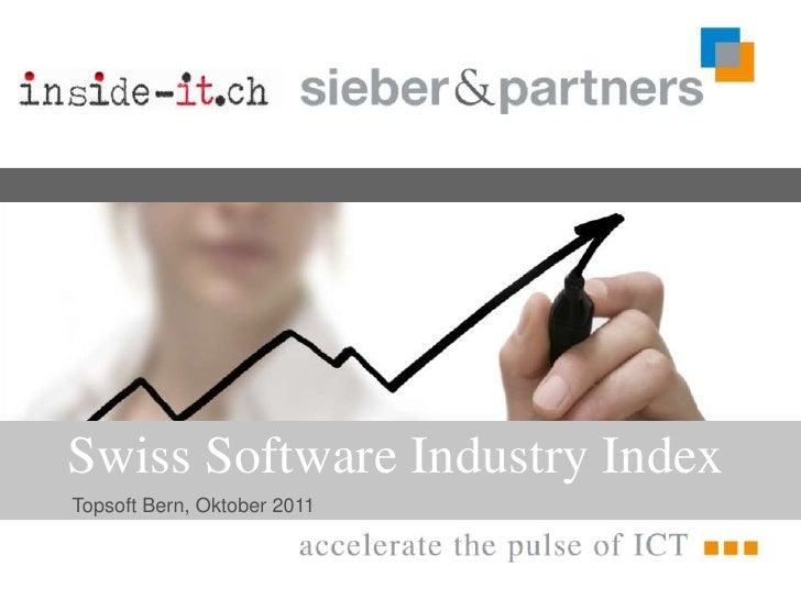 Swiss Software Industry Index<br />Topsoft Bern, Oktober 2011<br />