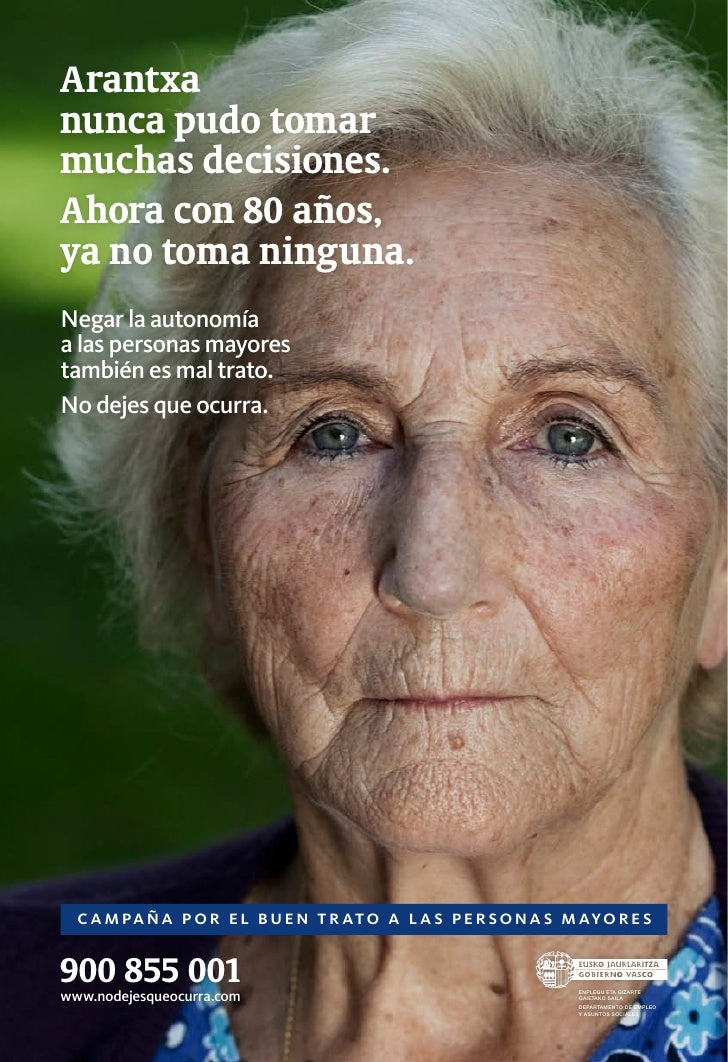 Arantxanunca pudo tomarmuchas decisiones.Ahora con 80 años,ya no toma ninguna.Negar la autonomíaa las personas mayorestamb...