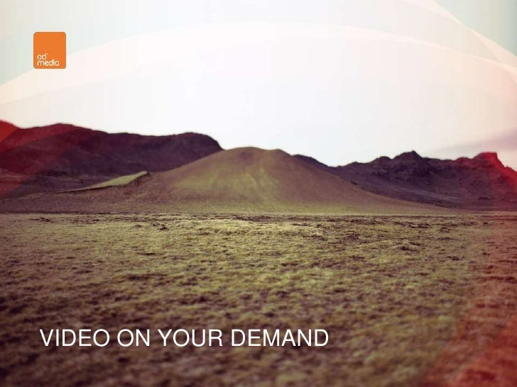 VIDEO ON YOUR DEMAND