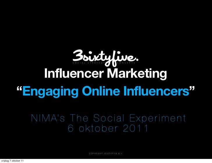 "Influencer Marketing             ""Engaging Online Influencers""                       N I M A's T h e S o c i a l E x p e r..."