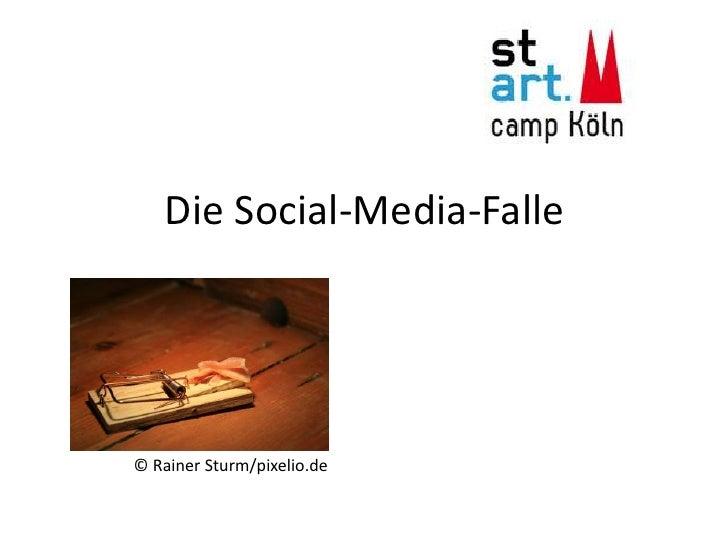 Die Social-Media-Falle<br />© Rainer Sturm/pixelio.de<br />