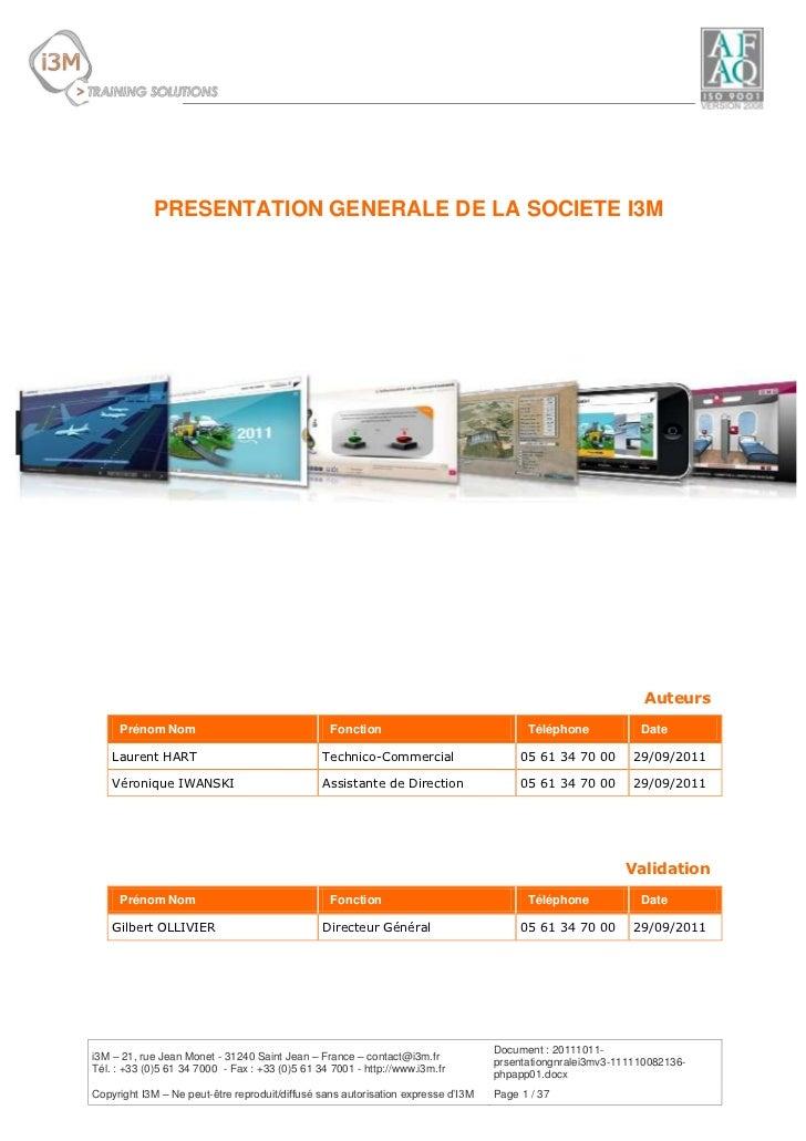 PRESENTATION GENERALE DE LA SOCIETE I3M                                                                                   ...