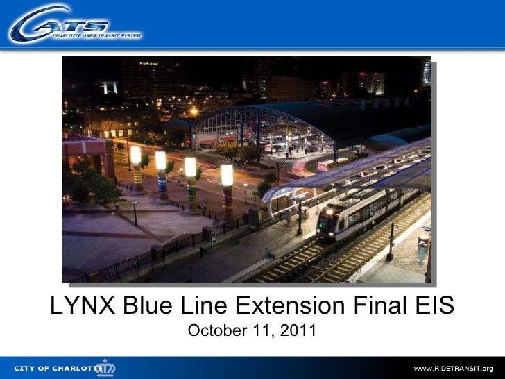 LYNX Blue Line Extension Final EIS October 11, 2011