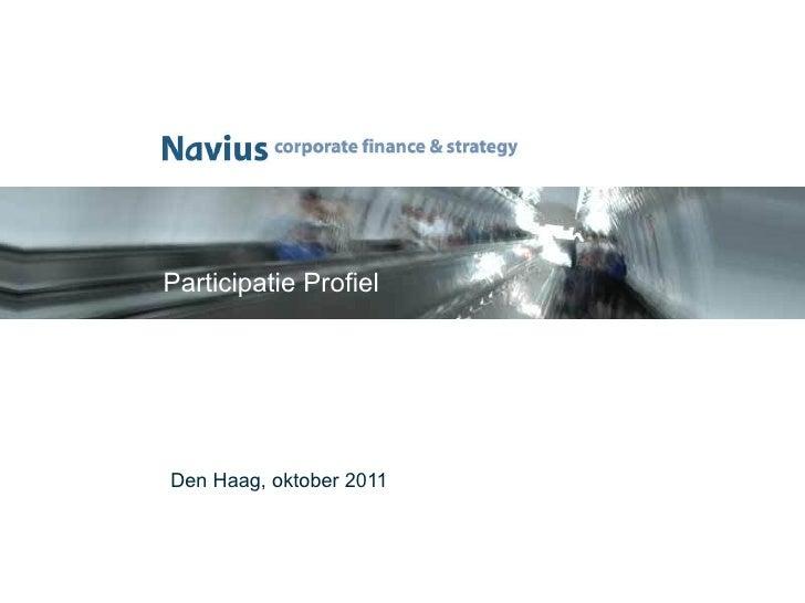 Participatie Profiel <ul><li>Den Haag, oktober 2011 </li></ul>