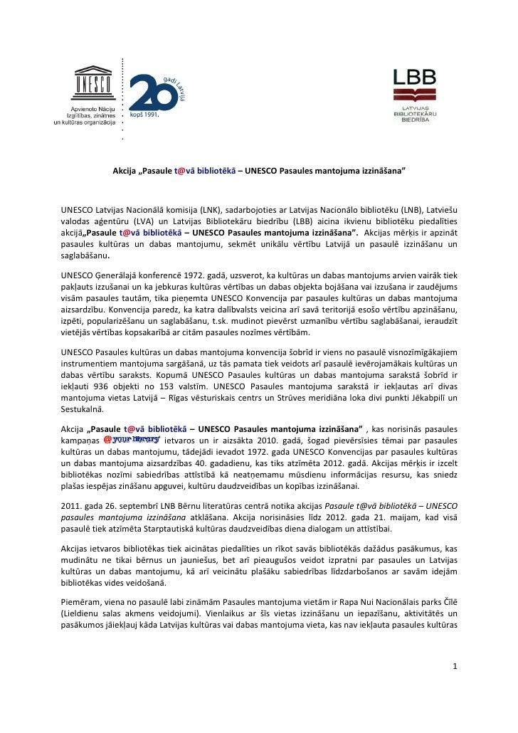 """Akcija """"Pasaule t@vā bibliotēkā – UNESCO Pasaules mantojuma izzināšana""""UNESCO Latvijas Nacionālā komisija (LNK), sadarbojo..."""