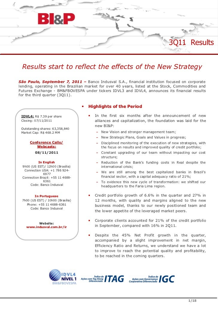 3Q11 Results Results start to reflect the effects of the New StrategySão Paulo, September 7, 2011 – Banco Indusval S.A., f...