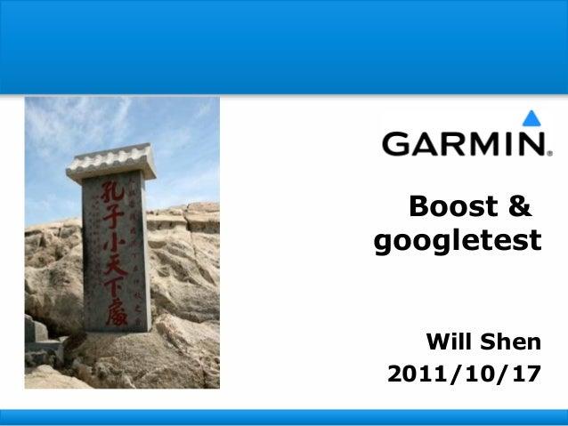 Boost &googletest  Will Shen2011/10/17