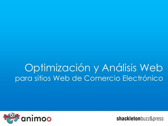 Optimización y Análisis Web  para sitios Web de Comercio Electrónico