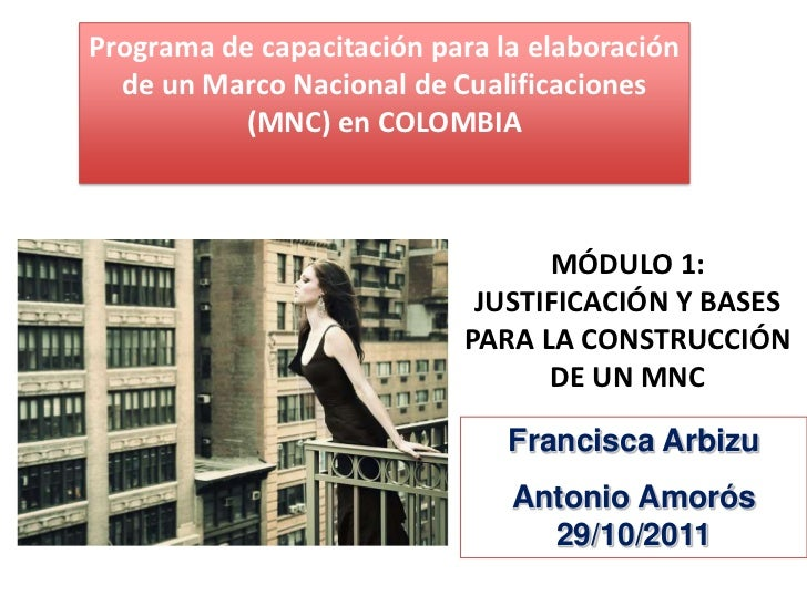 Programa de capacitación para la elaboración  de un Marco Nacional de Cualificaciones           (MNC) en COLOMBIA         ...