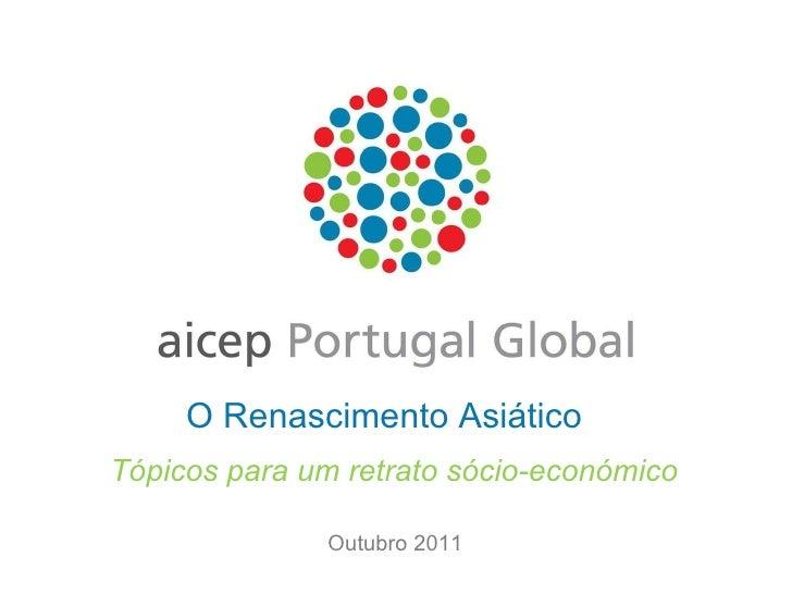 Outubro 2011 O Renascimento Asiático  Tópicos para um retrato sócio-económico