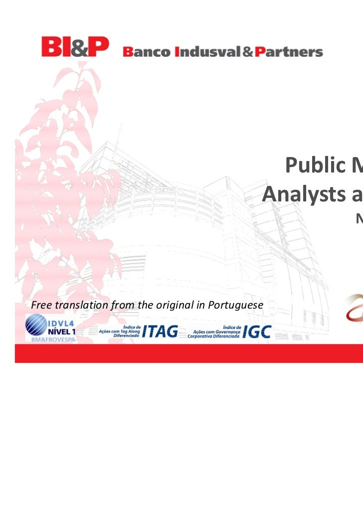 Public Meeting with                                               Analysts and Investors                                  ...