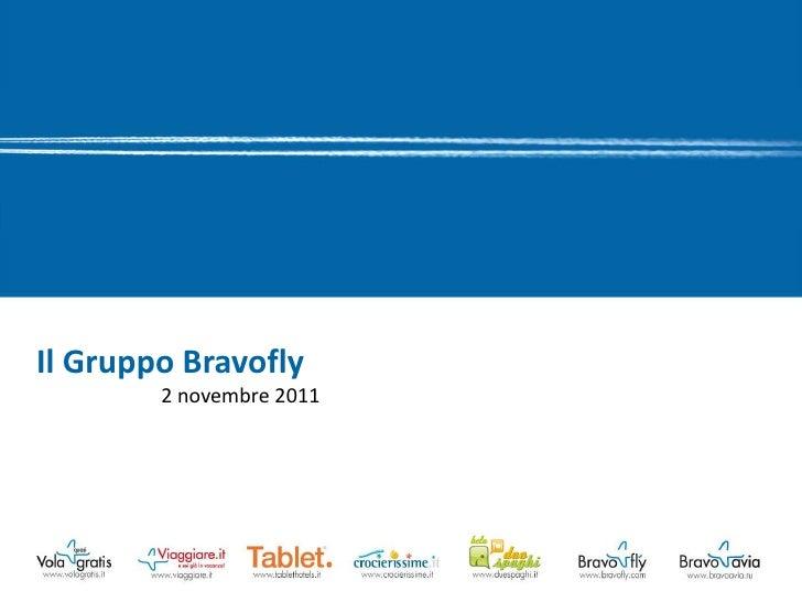 Il Gruppo Bravofly        2 novembre 2011