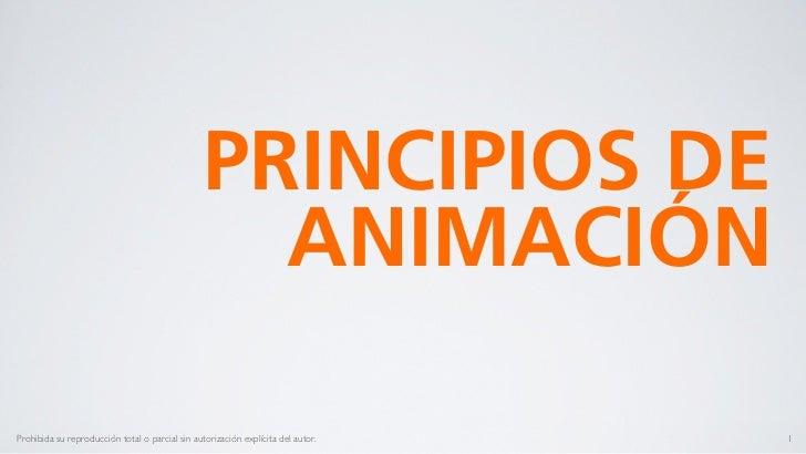 PRINCIPIOS DE                                                   ANIMACIÓNProhibida su reproducción total o parcial sin aut...