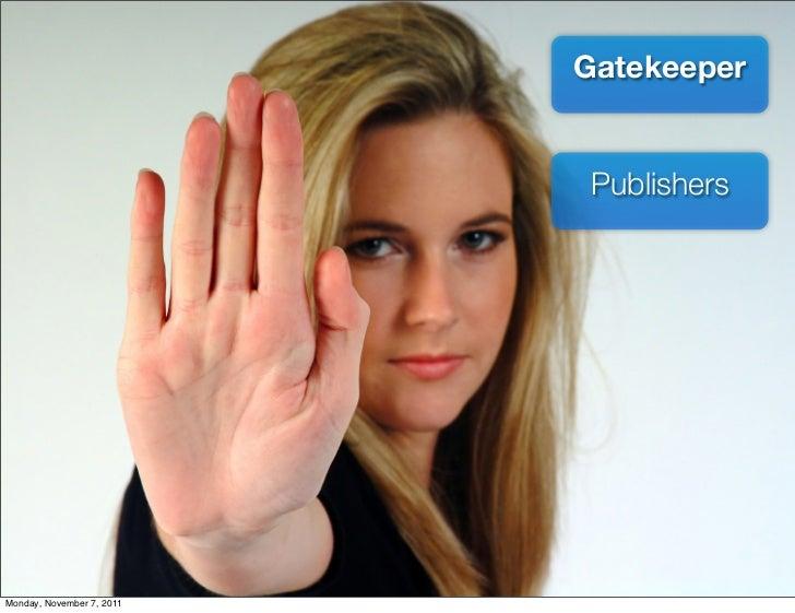 Gatekeeper                           PublishersMonday, November 7, 2011
