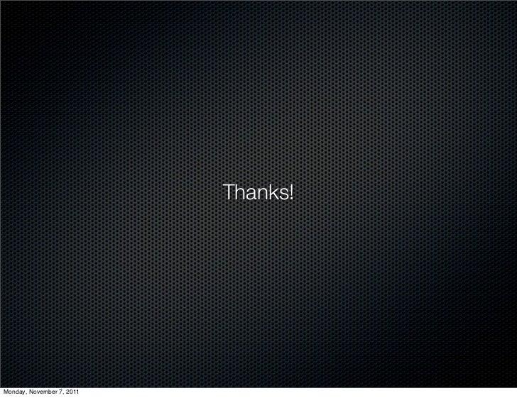 Thanks!Monday, November 7, 2011