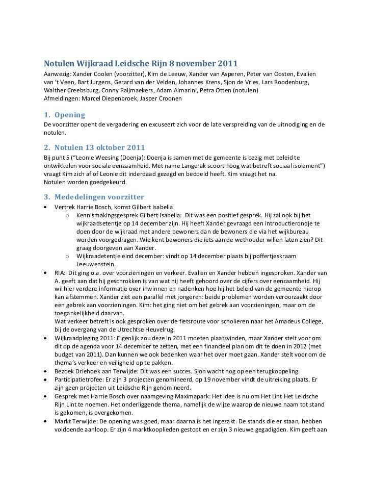 Notulen Wijkraad Leidsche Rijn 8 november 2011Aanwezig: Xander Coolen (voorzitter), Kim de Leeuw, Xander van Asperen, Pete...