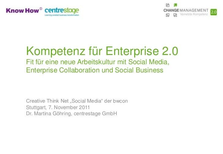 Kompetenz für Enterprise 2.0Fit für eine neue Arbeitskultur mit Social Media,Enterprise Collaboration und Social BusinessC...
