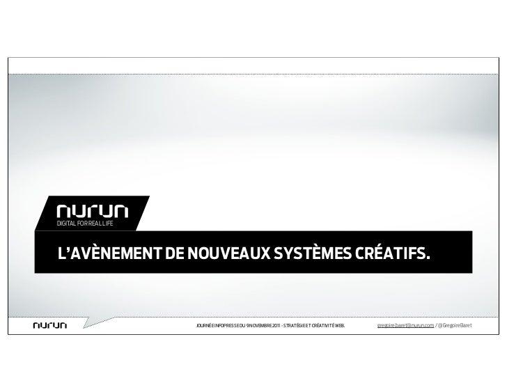 DIGITAL FOR REAL LIFEL'AVÈNEMENT DE NOUVEAUX SYSTÈMES CRÉATIFS.                        JOURNÉE INFOPRESSE DU 9 NOVEMBRE 20...
