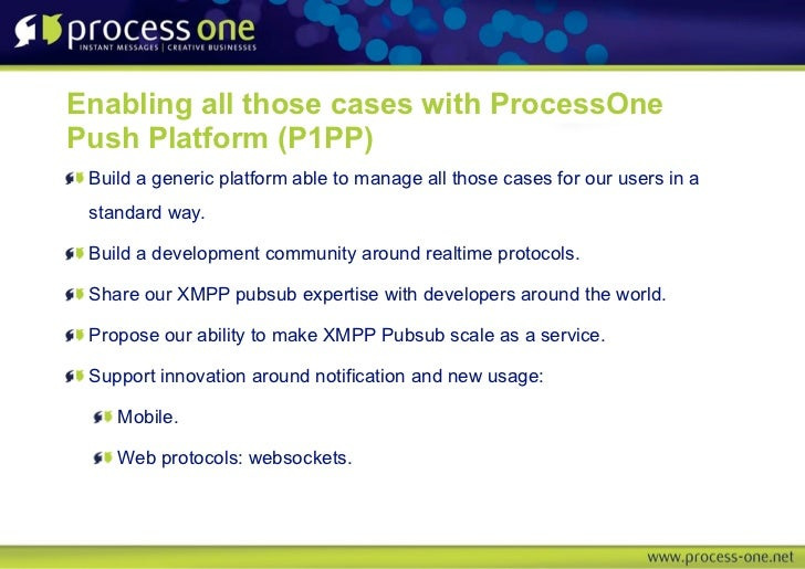 Enabling all those cases with ProcessOnePush Platform (P1PP) Build a generic platform able to manage all those cases for o...
