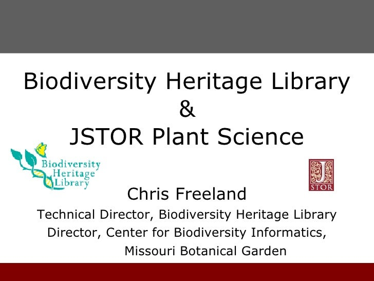 Biodiversity Heritage Library & JSTOR Plant Science