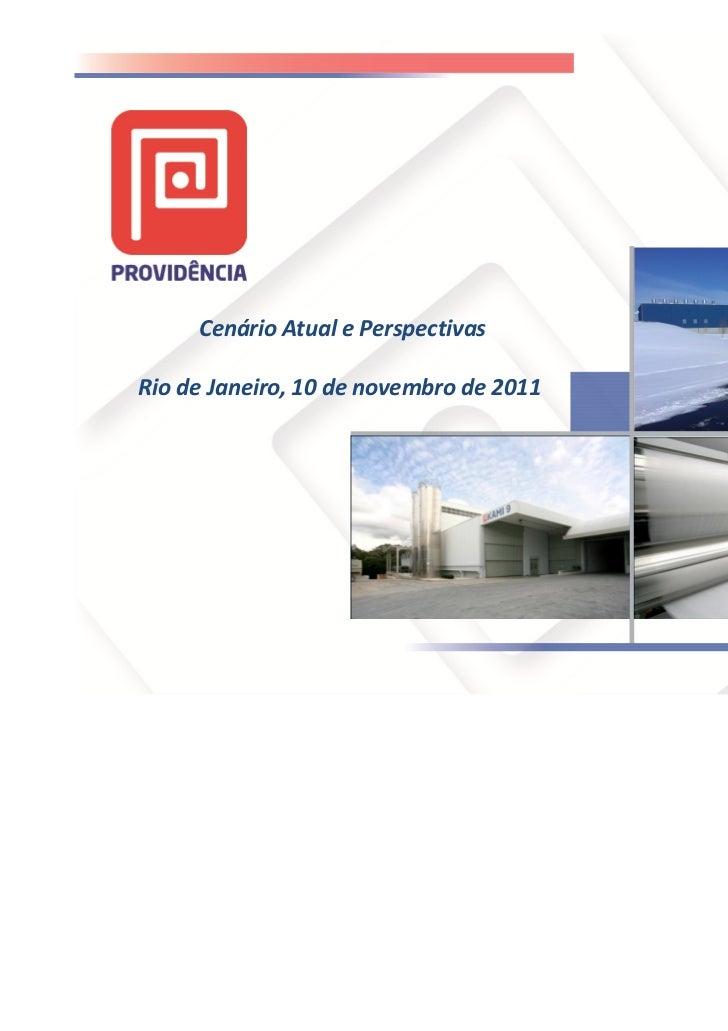 Cenário Atual e PerspectivasRio de Janeiro, 10 de novembro de 2011