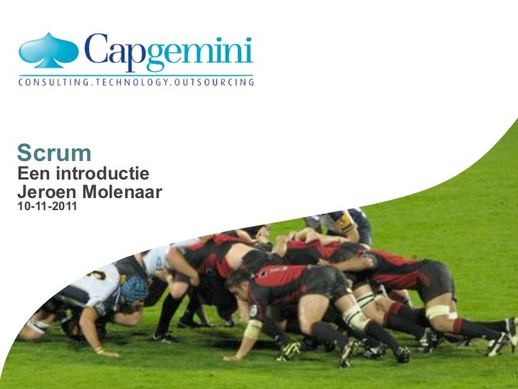 ScrumEen introductieJeroen Molenaar10-11-2011                  Jeroen Molenaar   1
