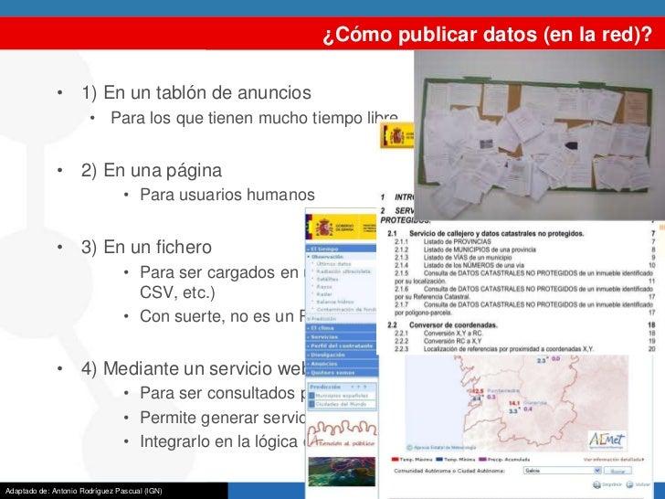 ¿Cómo publicar datos (en la red)?              • 1) En un tablón de anuncios                       • Para los que tienen m...