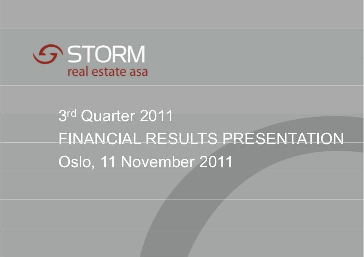 3rd Quarter 2011FINANCIAL RESULTS PRESENTATIONOslo, 11 November 2011