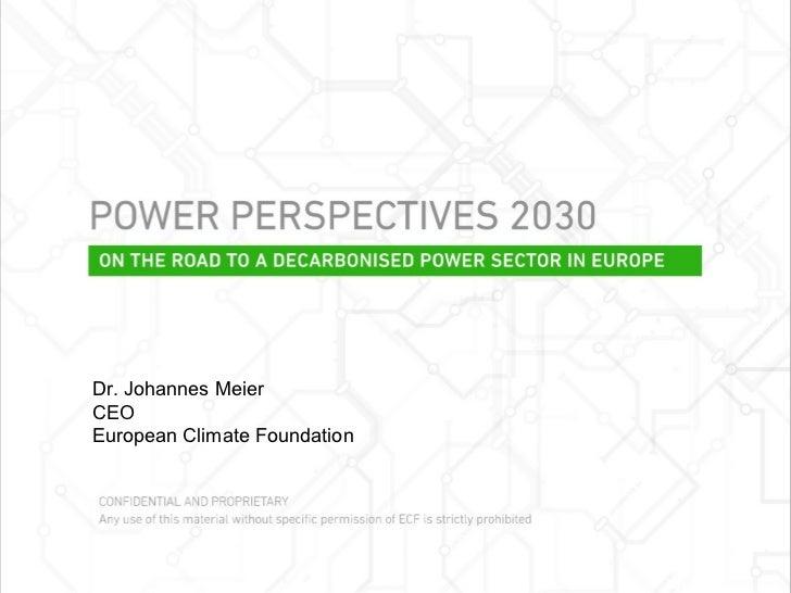 Dr. Johannes Meier CEO European Climate Foundation