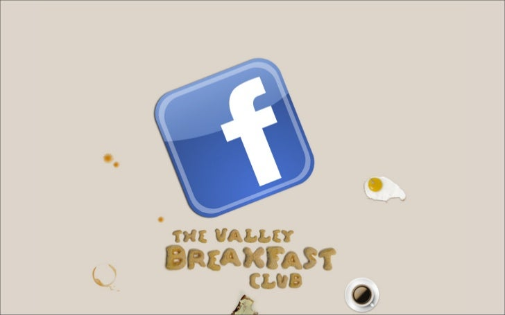 een like is even veel waard als jouw belofte            the valley breakfast club 24-11-2011