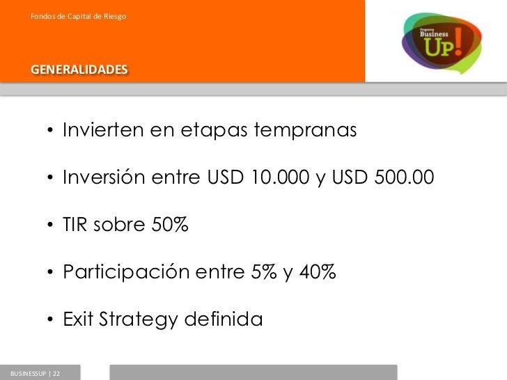 Fondos de Capital de Riesgo      GENERALIDADESBUSINESSUP   23