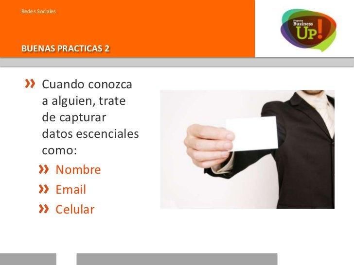 Redes SocialesBUENAS PRACTICAS 3        Concentre los        datos en un solo        lugar, ya sea:           Libreta     ...