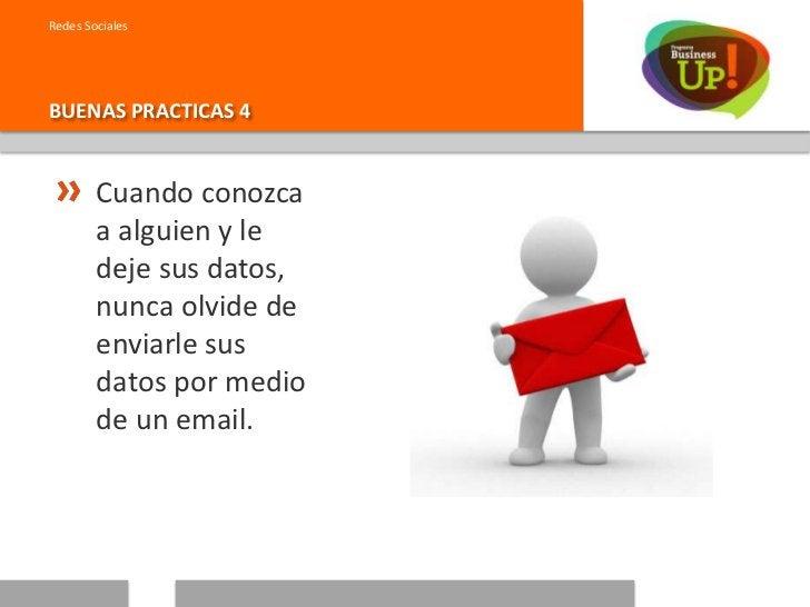 """Redes SocialesBUENAS PRACTICAS 5        Trate de buscar        """"excusas"""" para        saludar a sus        redes de vez en ..."""